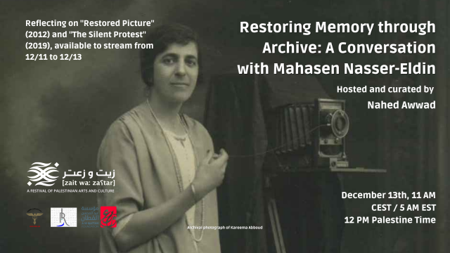Zait WaZa3tar Festival: 13.12.2020 – Restoring Memory through Archive